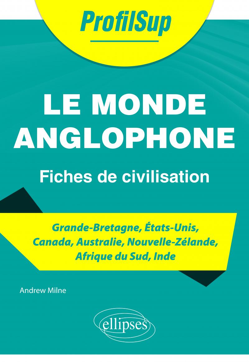 Le monde anglophone - Fiches de civilisation