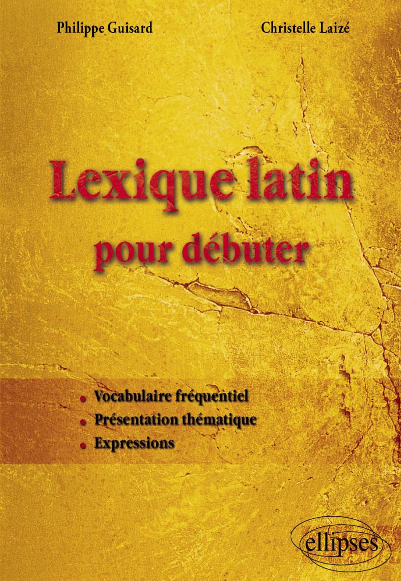 Lexique latin pour débuter