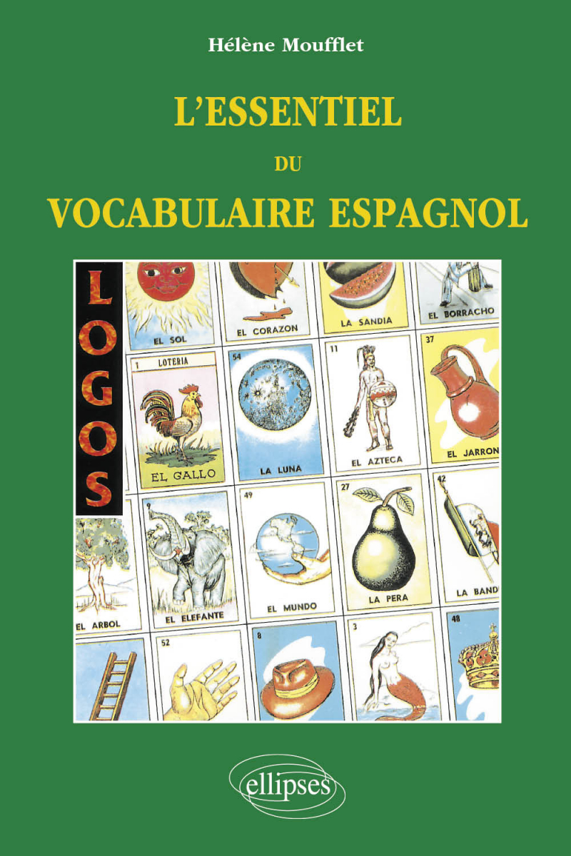 LOGOS - L'essentiel du vocabulaire espagnol