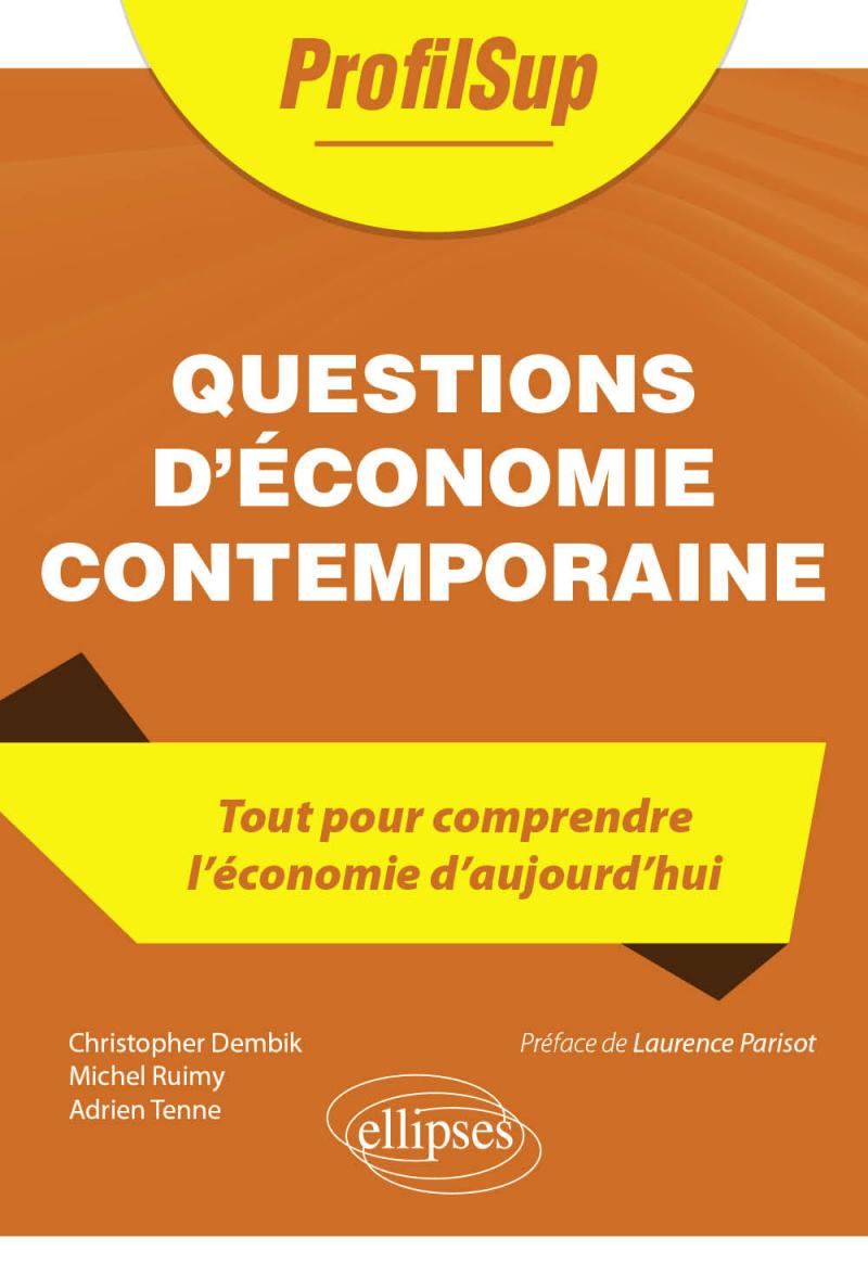 Questions d'économie contemporaine