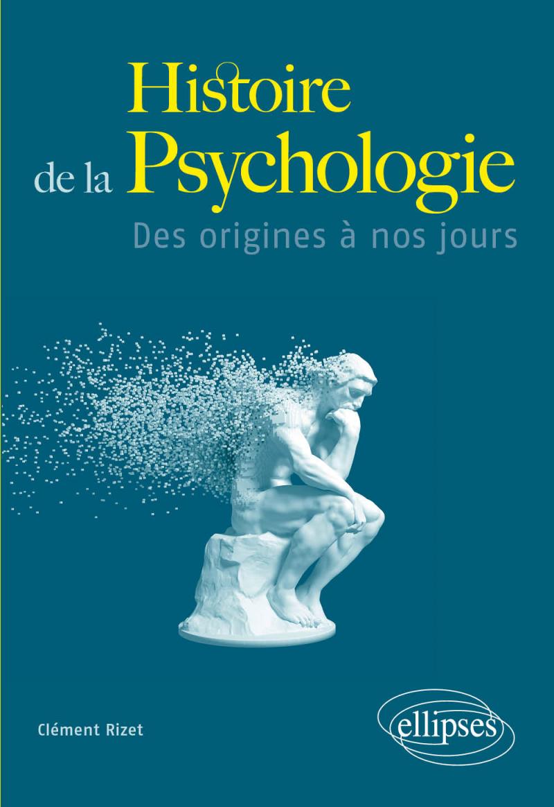 Histoire de la Psychologie - Des origines à nos jours