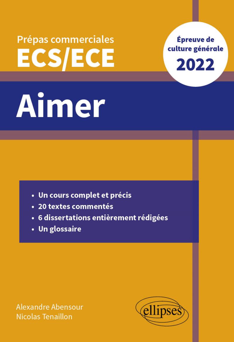 Aimer - Épreuve de culture générale - Prépas commerciales ECS/ECE 2022