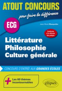 Littérature, philosophie, culture générale - Conforme à la réforme des prépas