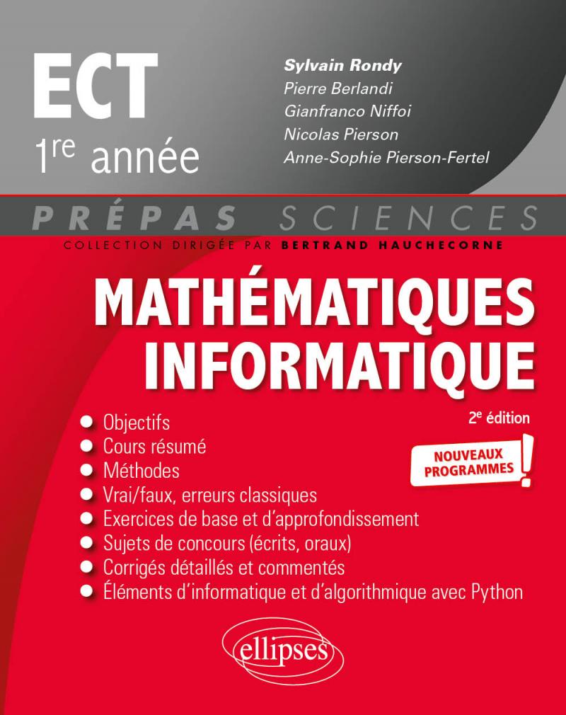 Mathématiques - Informatique - ECT 1re année - Nouveaux programmes - 2e édition