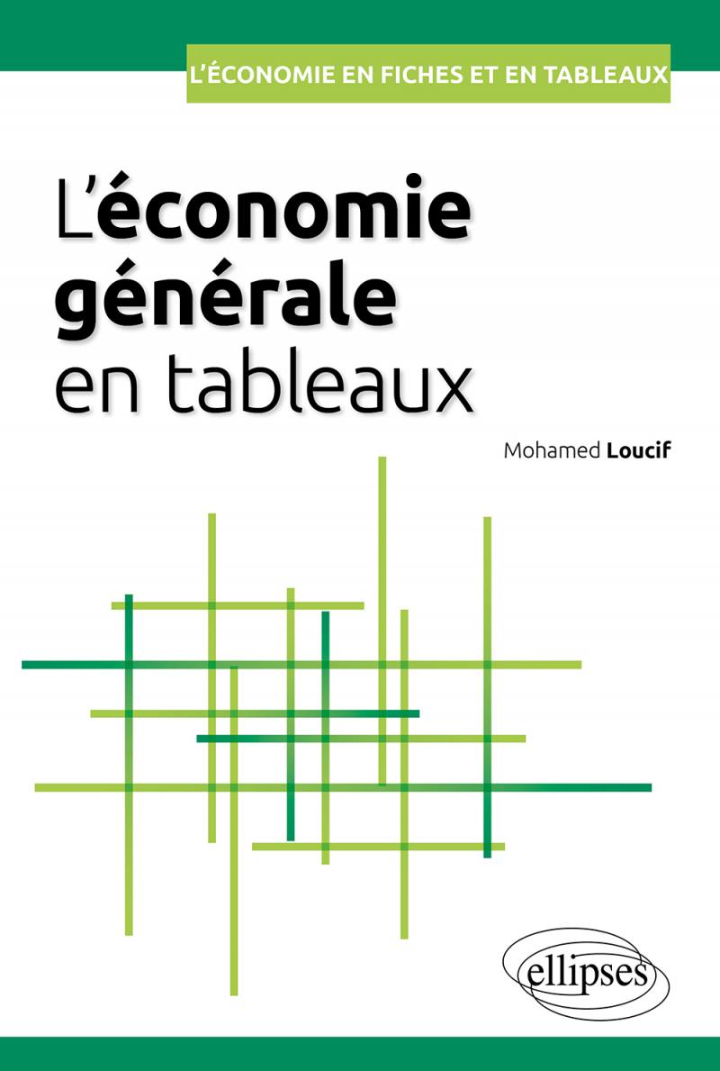 L'économie générale en tableaux