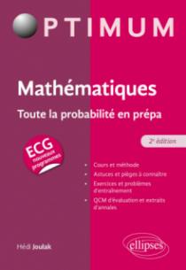 Mathématiques : Toute la probabilité en prépa ECG - 2e édition