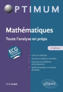 Mathématiques : Toute l'analyse en prépa ECG - 2e édition