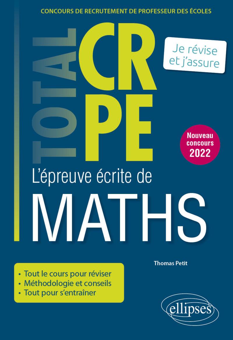 Réussir l'épreuve écrite de mathématiques - CRPE - Nouveau concours 2022