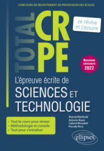 Réussir l'épreuve écrite de sciences et technologie - CRPE - Nouveau concours 2022