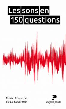 Les sons en 150 questions