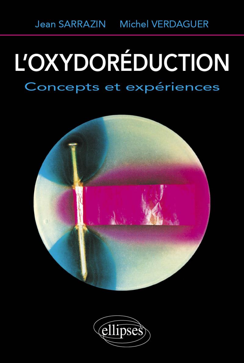 oxydoréduction (L') - Concepts et expériences