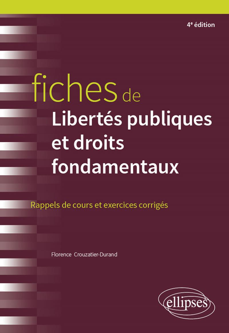 Fiches de Libertés publiques et droits fondamentaux - 4e édition