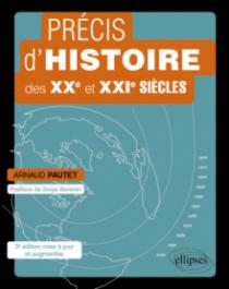 Précis d'histoire des XXe et XXIe siècles - 3e édition