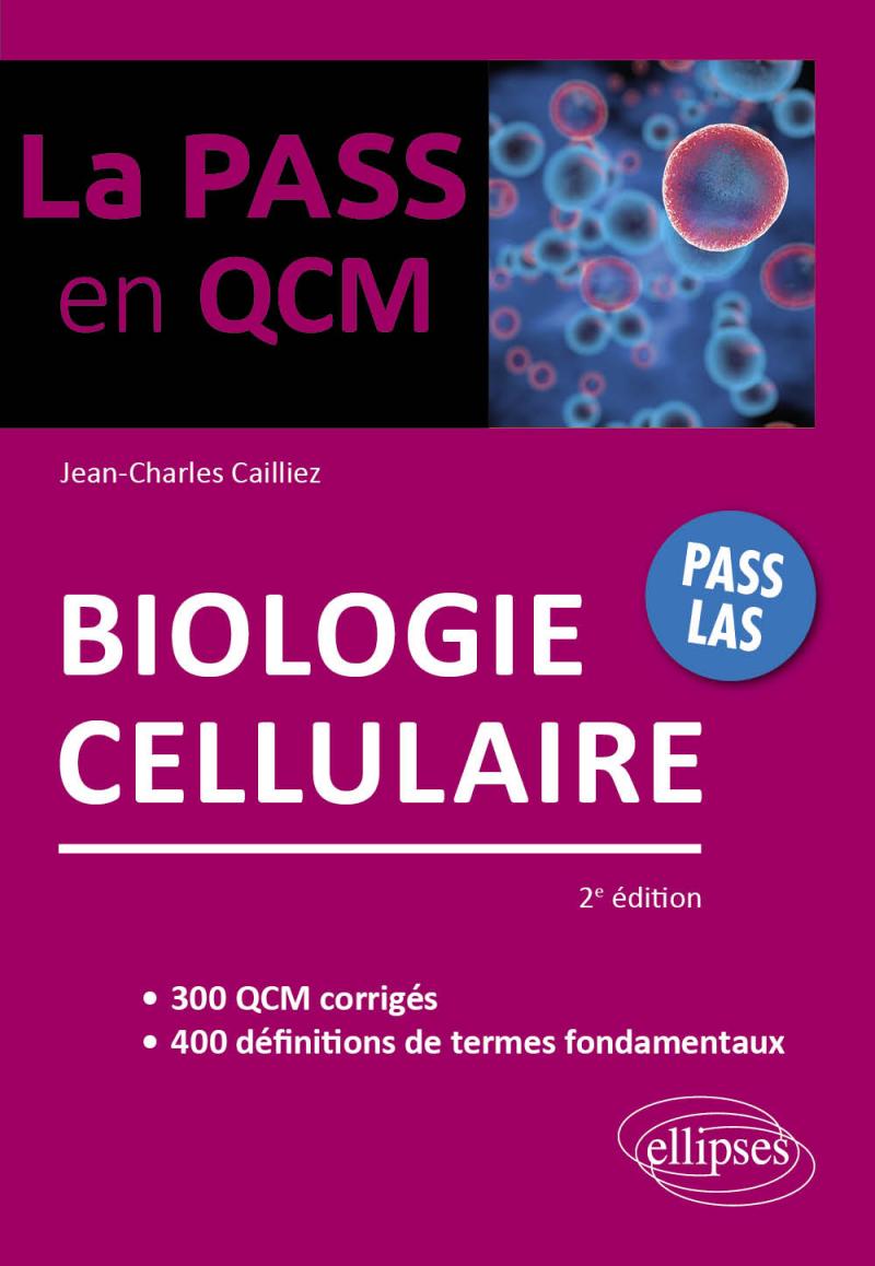 Biologie cellulaire - 2e édition