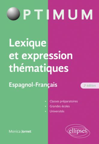 Lexique et expression thématiques - Espagnol-Français - 2e édition