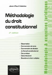 Méthodologie du droit constitutionnel - 3e édition