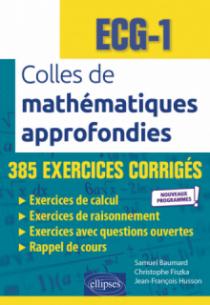 Colles de Mathématiques approfondies - ECG-1 - Nouveaux programmes