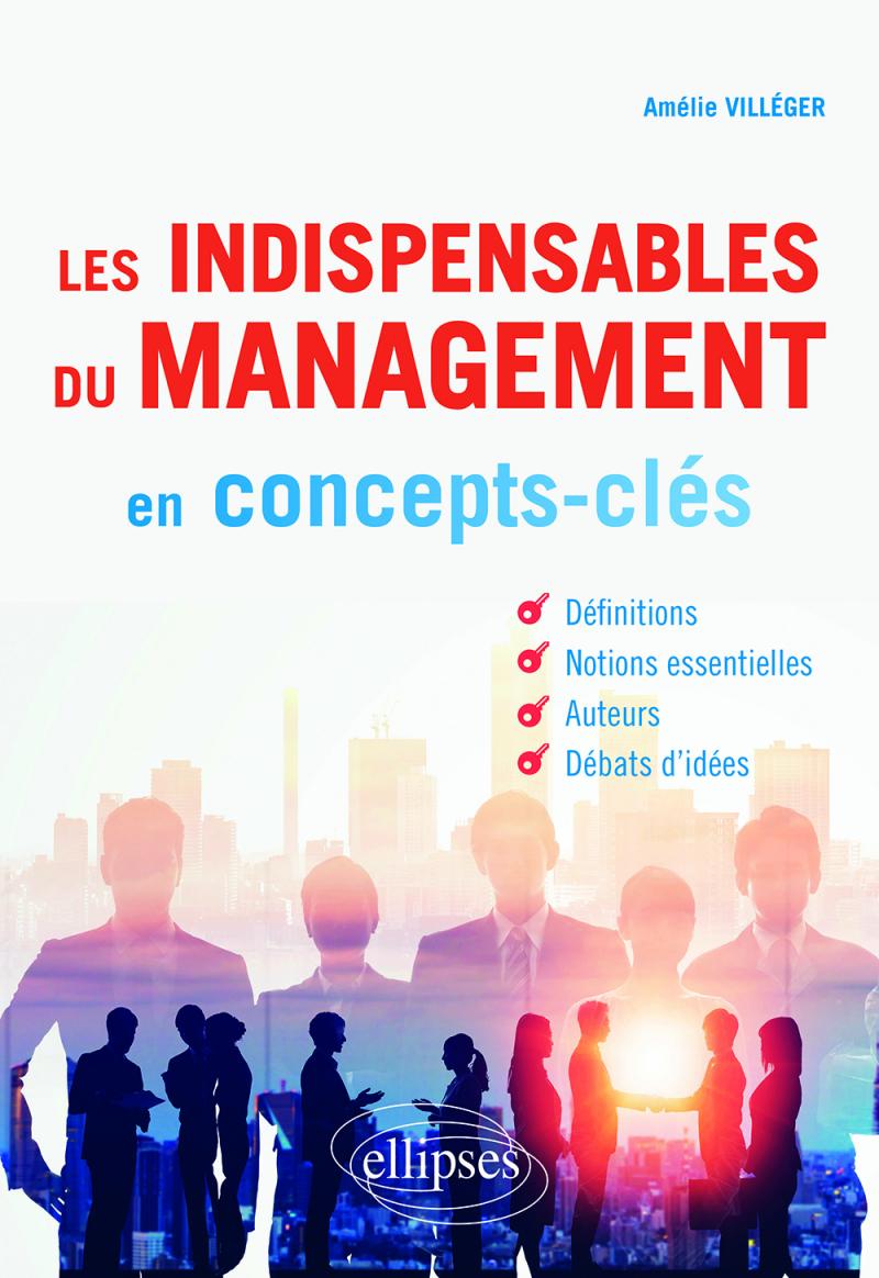 Les indispensables du management en concepts-clés