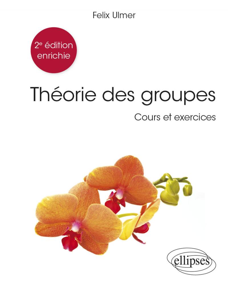 Théorie des groupes - 2e édition