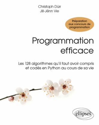 Programmation efficace - 128 algorithmes qu'il faut avoir compris et codés en Python au cours de sa vie