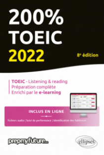 200% TOEIC - Listening & reading - 8e édition