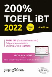 200% TOEFL IBT - 6e édition