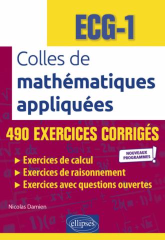 Colles de Mathématiques appliquées - ECG-1 - Nouveaux programmes