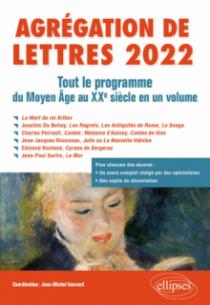 Agrégation de Lettres 2022. Tout le programme du Moyen Age au XXe siècle en un volume