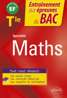 Spécialité Mathématiques - Terminale - EF épreuves finales Bac