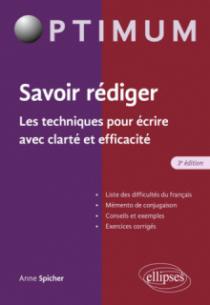 Savoir rédiger. Les techniques pour écrire avec clarté et efficacité - 3e édition