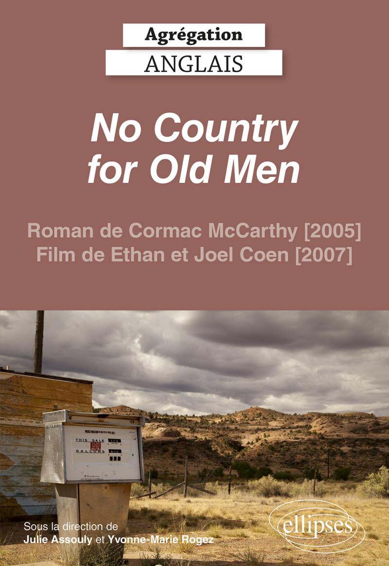 Agrégation anglais 2022. No Country for Old Men (Cormac McCarthy, Ethan et Joel Coen)