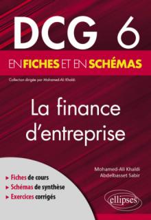 DCG 6 - La finance d'entreprise en fiches et en schémas