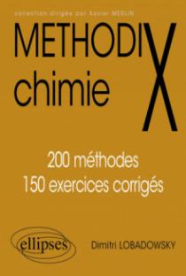 Chimie - 200 méthodes et 150 exercices