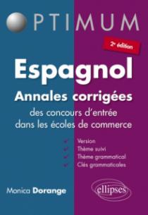Espagnol - Annales corrigées des concours d'entrée dans les écoles de commerce - 2e édition