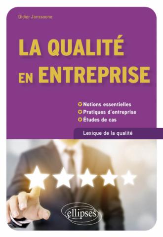 La qualité en entreprise