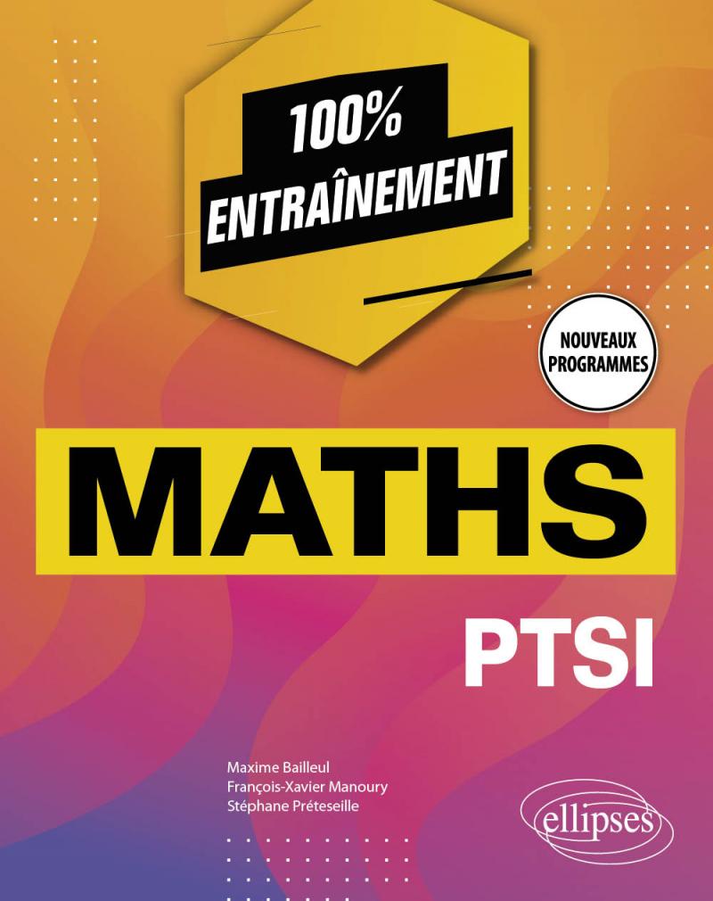 Mathématiques PTSI - Nouveaux programmes