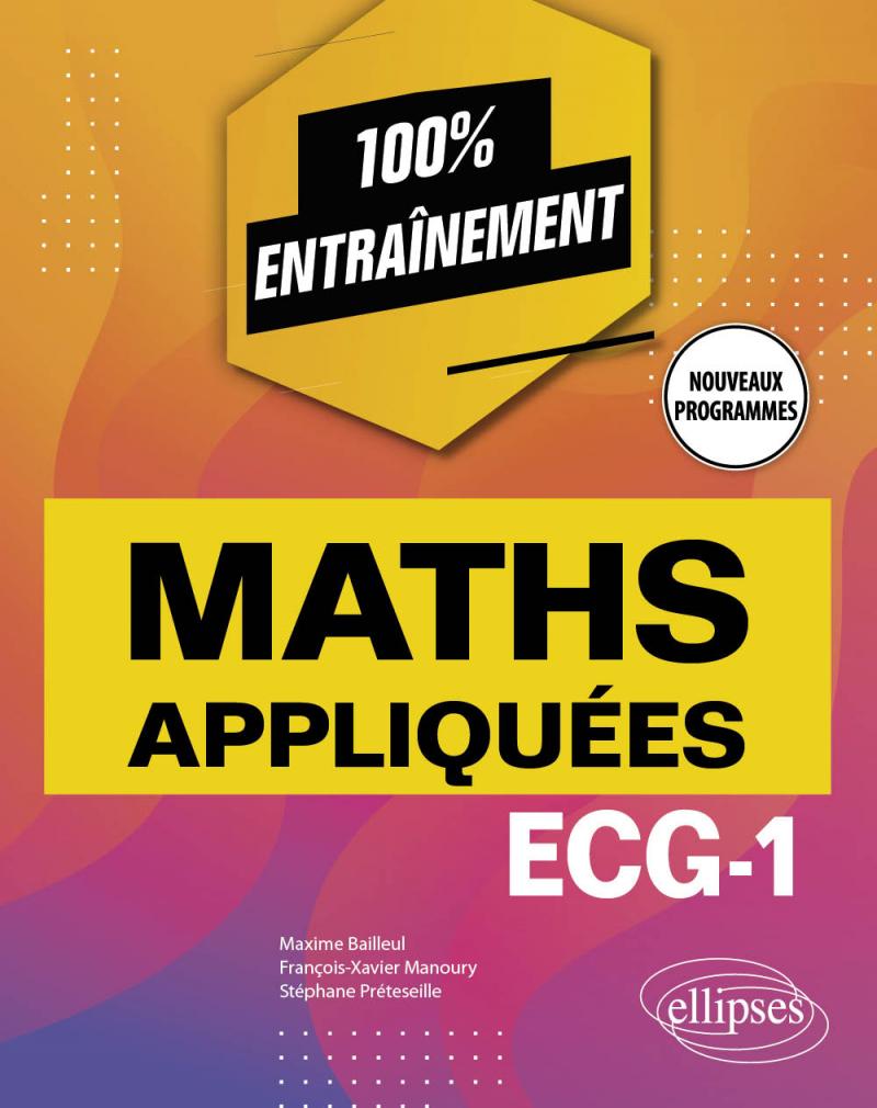 Mathématiques appliquées - ECG-1 - Nouveaux programmes