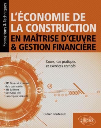 L'économie de la construction en maîtrise d'œuvre et gestion financière
