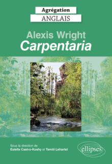 "Agrégation anglais 2022. Alexis Wright, ""Carpentaria""."