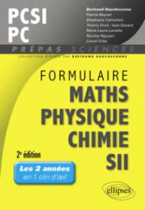 Formulaire PCSI/PC Maths -Physique-chimie - SII - 2e édition