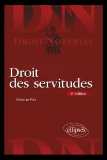 Droit des servitudes - 2e édition