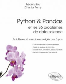 Python & Pandas et les 36 problèmes de data science - Problèmes et exercices corrigés pas à pas