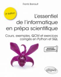 L'essentiel de l'informatique en prépa scientifique - 2e édition
