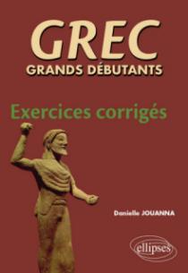 GREC grands débutants - Exercices corrigés
