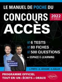 Le Manuel de POCHE du concours ACCES 2022 (Programme officiel : écrits + oraux)