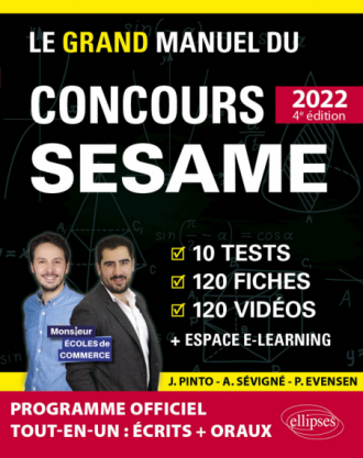 Le Grand Manuel du concours SESAME 2022 (Programme officiel : écrits + oraux)