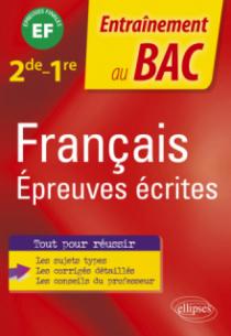 Français. Seconde-Première. Epreuves écrites