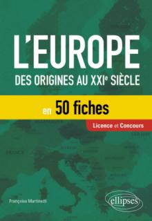 L'Europe en 50 fiches - Des origines au XXIe siècle