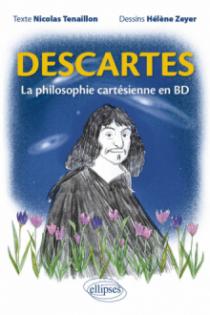 Descartes. La philosophie cartésienne en BD