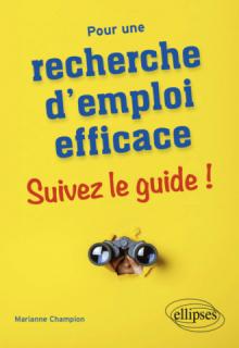 Pour une recherche d'emploi efficace : suivez le guide !